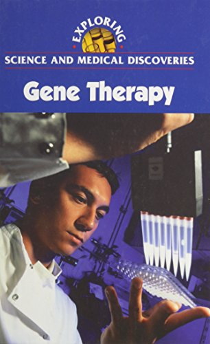 Gene Therapy (Exploring Science and Medical Discoveries): Clayton Farris Naff