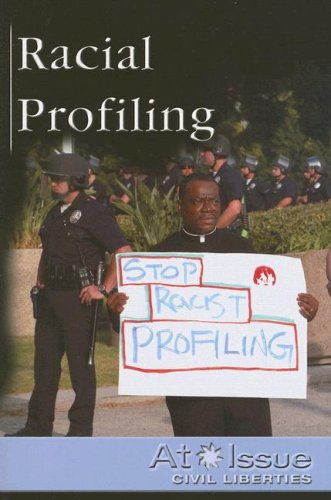 9780737719802: Racial Profiling (At Issue Series)
