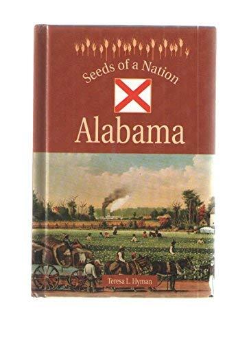 Alabama (Seeds of a Nation): Hyman Teresa L.