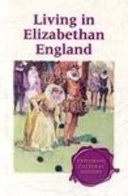 9780737720884: Exploring Cultural History - Living in Elizabethan England (hardcover edition)