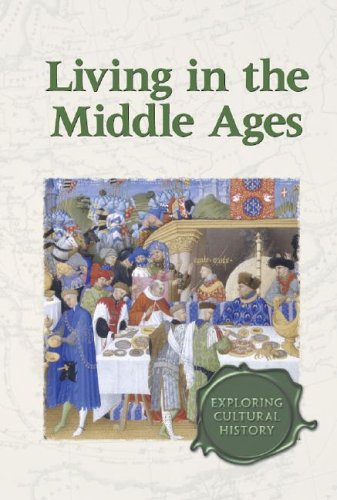 9780737720921: Exploring Cultural History - Living in the Middle Ages (hardcover edition)
