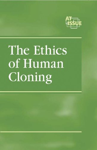 Ethics of Human Cloning (At Issue): Woodward, John