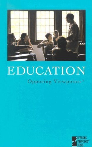 9780737722284: Opposing Viewpoints Series - Education (hardcover edition)