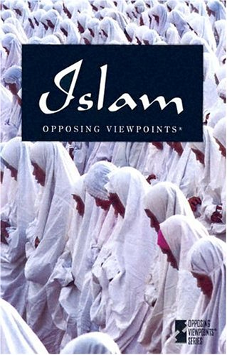 9780737722383: Islam (Opposing Viewpoints)