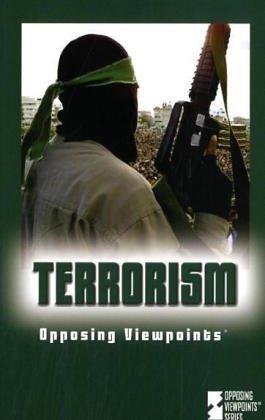 9780737722475: Terrorism (Opposing Viewpoints)