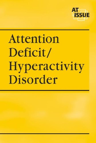 Attention Deficit Hyperactivity Disorder (At Issue Series): William Dudley