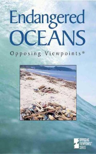 9780737722741: Opposing Viewpoints Series - Endangered Oceans (hardcover edition)