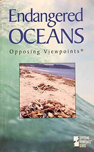 9780737722758: Opposing Viewpoints Series - Endangered Oceans (paperback edition)