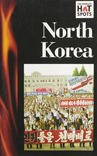 9780737722956: North Korea (World's Hot Spots)