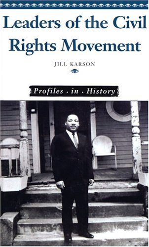 9780737723069: Leaders of the Civil Rights Movement (Profiles in History)