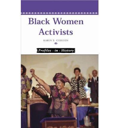 9780737723144: Black Women Activists (Profiles in History)
