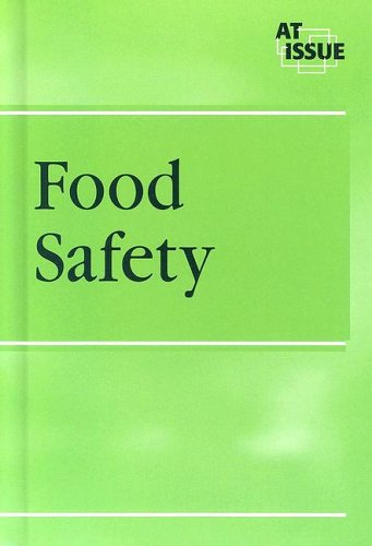 9780737723724: At Issue Series - Food Safety (hardcover edition)