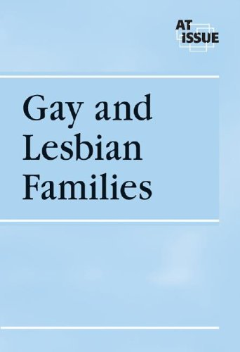 Gay and Lesbian Families (At Issue Series) (0737723742) by Burns, Kate