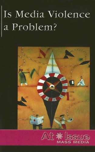 9780737723984: Is Media Violence a Problem ? (At Issue Series)