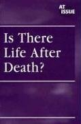 Is There Life After Death? (At Issue: Rebecca K. O'Connor