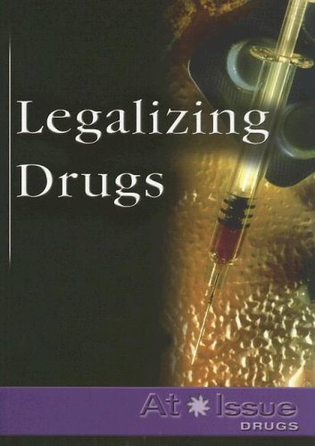 9780737724097: Legalizing Drugs (At Issue)