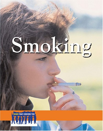 Smoking (Issues That Concern You): Egendorf, Laura K.