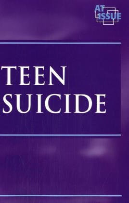 Teen Suicide (At Issue Series): Woodward, John