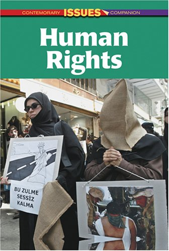 9780737724585: Human Rights (Contemporary Issues Companion (Hardcover))