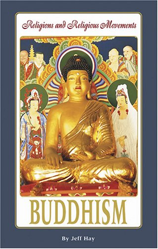 Buddhism (Religions and Religious Movements): Jeff Hay
