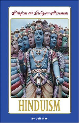 9780737725698: Hinduism (Religions and Religious Movements)