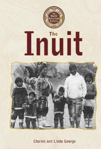 9780737726268: North American Indians - The Inuit