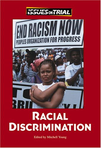 Racial Discrimination (Issues on Trial): Mitch Young