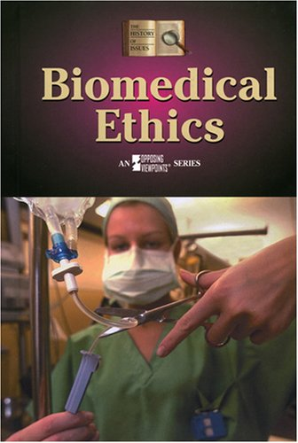 Biomedical Ethics (History of Issues): Dawn Laney