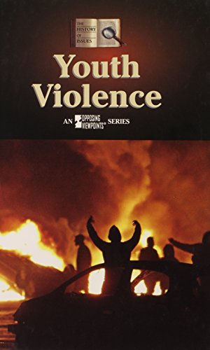 9780737728774: Youth Violence (History of Issues (Hardcover))