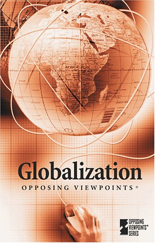 Globalization (Opposing Viewpoints) (0737729376) by Louise I. Gerdes