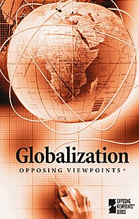9780737729382: Globalization (Opposing Viewpoints)