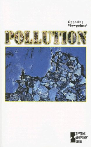 9780737729504: Pollution (Opposing Viewpoints)