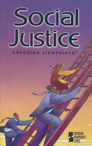 9780737729627: Social Justice (Opposing Viewpoints)
