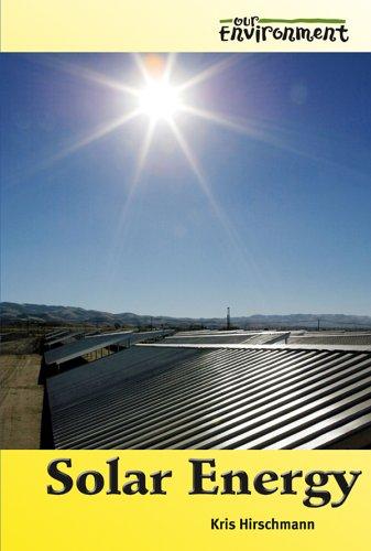 9780737730494: Solar Energy (Our Environment)