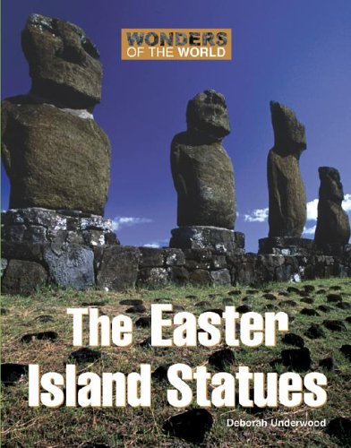9780737730654: Wonders of the World - The Easter Island Statues (Wonders of the World)