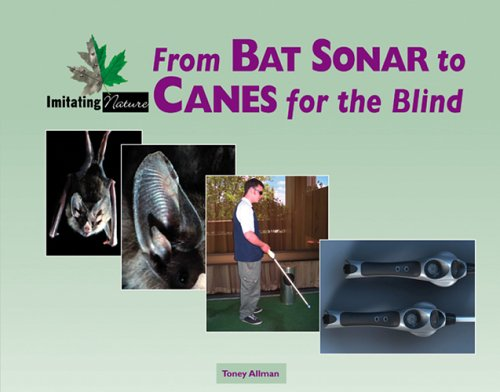 9780737731910: Imitating Nature - From Bat Sonar to Canes for the Blind