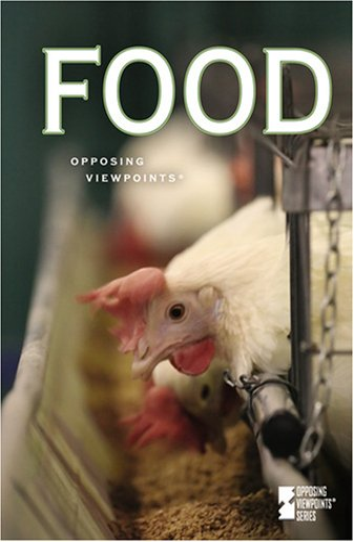 Food (Opposing Viewpoints): K., Laura