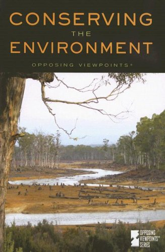 9780737733143: Conserving The Environment (Opposing Viewpoints)