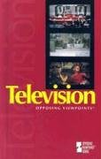 9780737733372: Television (Opposing Viewpoints)