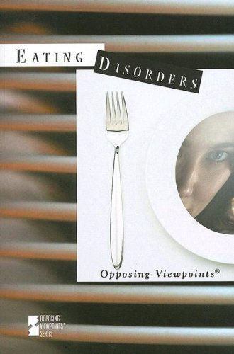 9780737733495: Eating Disorders (Opposing Viewpoints)