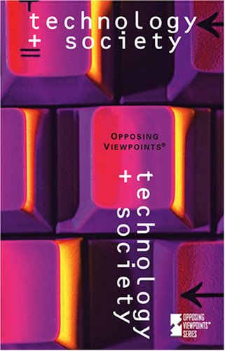 9780737733600: Technology & Society (Opposing Viewpoints)