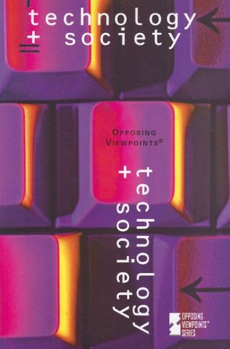 9780737733617: Technology & Society (Opposing Viewpoints)