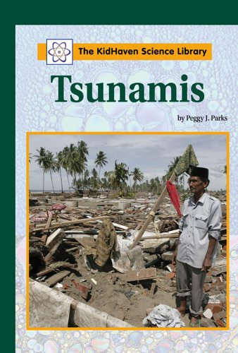 Tsunamis (Kidhaven Science Library): Peggy J. Parks,
