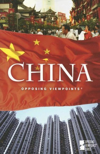 9780737733907: China (Opposing Viewpoints)