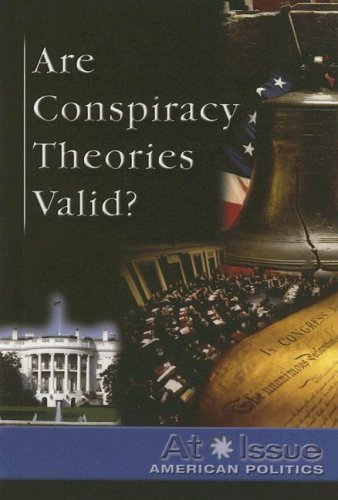 9780737734317: Are Conspiracy Theories Valid? (At Issue)