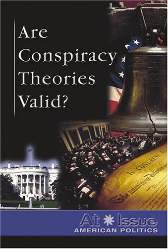 9780737734324: Are Conspiracy Theories Valid? (At Issue)