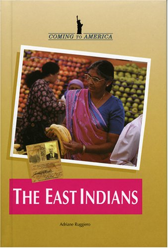 The East Indians (Coming to America): Ruggiero, Adriane
