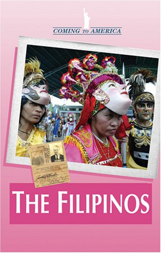 9780737734997: The Filipinos (Coming to America)