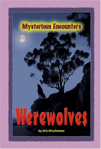 9780737735321: Mysterious Encounters - Werewolves