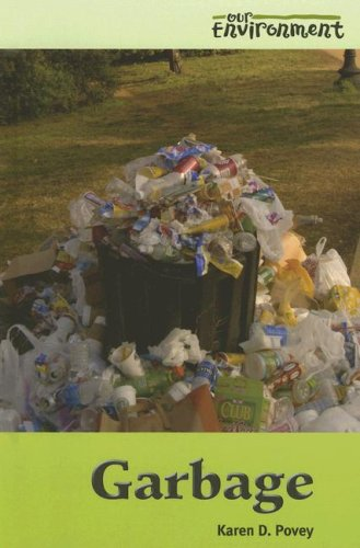 9780737735581: Garbage (Our Environment)